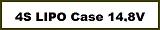 4 S Lipo CAR Case Akku 14,8V